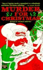 Godfrey, Thomas: Murder for Christmas Vol. 1: 26 Tales of Seasonal Malice