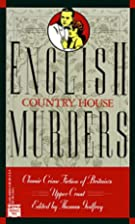 English Country House Murders by Thomas…