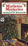 MacLeod, Charlotte: Mistletoe Mysteries