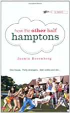 How the Other Half Hamptons by Jasmin…