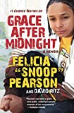 Pearson, Felicia: Grace After Midnight: A Memoir