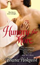 Hungry for More by Diana Holquist