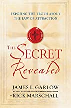 The Secret Revealed: Exposing the Truth…