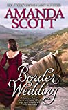 Scott, Amanda: Border Wedding