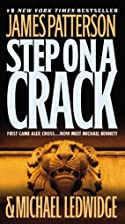 Step On a Crack by James Patterson
