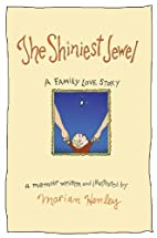 The Shiniest Jewel: A Family Love Story by…