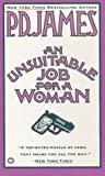 James, P. D.: An Unsuitable Job for a Woman