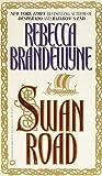 Brandewyne, Rebecca: Swan Road