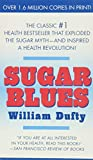 Dufty, William F.: Sugar Blues