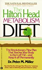 The Hilton Head Metabolism Diet: The…