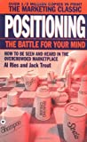 Ries, Al: Positioning: The Battle for Your Mind