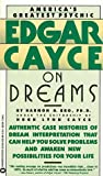 Bro, Harmon H.: Edgar Cayce on Dreams