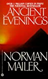 Mailer, Norman: Ancient Evenings