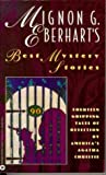 Eberhart, Nignon: Mignon G. Eberhart&#39;s Best Mystery Stories