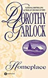 Garlock, Dorothy: Homeplace