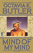 Mind of My Mind by Octavia E. Butler