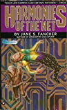 Fancher, Jane S.: Harmonies of the Net
