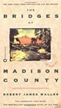 The Bridges of Madison County by Robert&hellip;