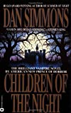 Simmons, Dan: Children of the Night