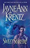 Krentz, Jayne Ann: Sweet Starfire