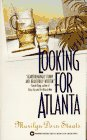 Looking for Atlanta by Marilyn Dorn Staats