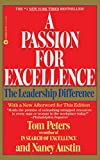 Peters, Thomas J.: A Passion for Excellence: The Leadership Difference