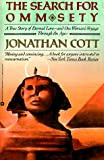 Cott, Jonathan: Search for Omm Sety: A Story of Eternal Love