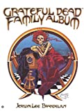 Brandelius, Jerilyn L.: The Grateful Dead Family Album