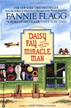 Daisy Fay and the Miracle Man by Fannie…