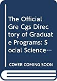 Educational Testing Service: The Official Gre Cgs Directory of Graduate Programs: Social Sciences : Education (Directory of Graduate Programs: Vol. C: Social Sciences, Education)