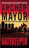 Mayor, Archer: Gatekeeper (Joe Gunther Mysteries)