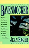 Hager, Jean: Ravenmocker