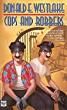 Westlake, Donald E.: Cops and Robbers