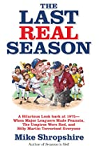 The Last Real Season: A Hilarious Look Back…