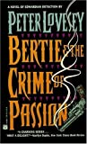 Lovesey, Peter: Bertie &amp; the Crime of Passion