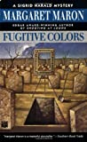 Maron, Margaret: Fugitive Colors (Sigrid Harald Mysteries)