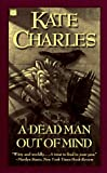 Charles, Kate: A Dead Man Out of Mind