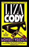 Cody, Liza: Monkey Wrench