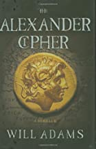 The Alexander Cipher by Will Adams