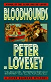 Lovesey, Peter: Bloodhounds