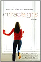 The Miracle Girls: A Novel (Miracle Girls…