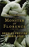 Preston, Douglas: The Monster of Florence