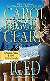 Carol Higgins Clark,Carol Higgins Clark,Carol HigginsClark: Iced