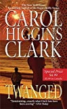 Clark, Carol Higgins: Twanged: A Regan Reilly Mystery