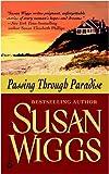 Wiggs, Susan: Passing Through Paradise