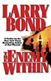 Larry Bond: The Enemy Within