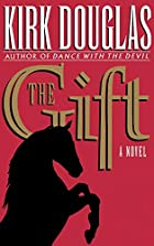 The Gift by Kirk Douglas