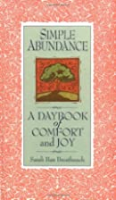 Simple Abundance: A Daybook of Comfort and…