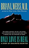 Weiss, Brian L.: Only Love Is Real