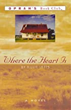 Where the Heart is by Billie Letts